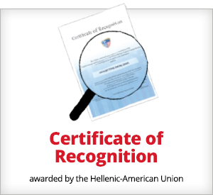 Certificate of Recognition: awarded by the Hellenic-American Union